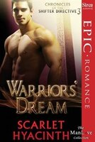 Warriors' Dream [Chronicles of the Shifter Directive 3] (Siren Publishing Epic Romance, ManLove)