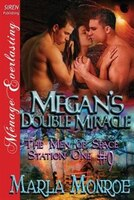 Megan's Double Miracle [The Men of Space Station One #9] (Siren Publishing Menage Everlasting)