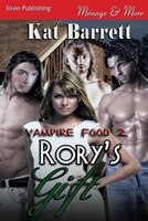 Rory's Gift [Vampire Food 2] (Siren Publishing Menage and More)