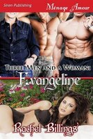 9781627415217 - Rachel Billings: Three Men and a Woman: Evangeline (Siren Publishing Menage Amour) - كتاب