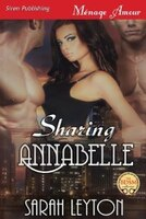 9781627415668 - Sarah Leyton: Sharing Annabelle (Siren Publishing Menage Amour) - كتاب