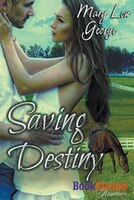 9781627415972 - Mary Lou George: Saving Destiny (BookStrand Publishing Romance) - كتاب
