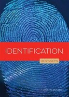 Odysseys In Crime Scene Science :  Identification