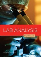 Odysseys In Crime Scene Science :  Lab Analysis