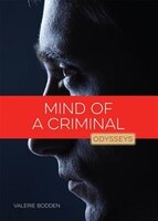 Odysseys In Crime Scene Science :  Mind Of A Criminal