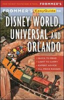 Frommer's Easyguide To Disney World, Universal And
