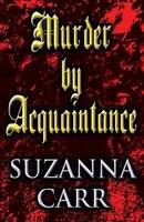 Murder By Acquaintance