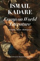 Essays on World Literature: Aeschylus . Dante . Shakespeare