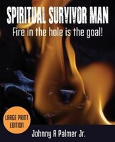 Spiritual Survivor Man