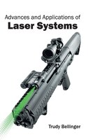 Advances and Applications of Laser Systems