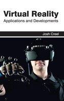 Virtual Reality:  Applications And Developments: Applications and Developments