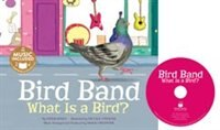 Bird Band: What is a Bird?