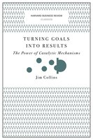 Turning Goals into Results : The Power of Catalytic