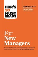 HBR?s 10 Must Reads for New Managers  (HBR?s 10 Must Reads