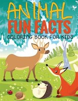 Animal Fun Facts (Coloring Book for Kids) Paperback