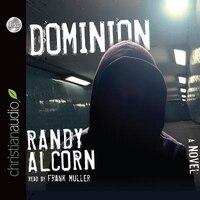 Dominion: Unabridged