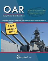 OAR Study Guide: OAR Exam Prep and Practice Test Questions for the Officer Aptitude Rating Test