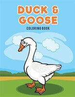 Duck & Goose Coloring Book