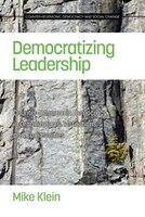 Democratizing Leadership: Counter-hegemonic Democracy in Organizations, Institutions, and Communities