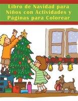 Libro de Navidad para Niños con Actividades y Páginas para Colorear