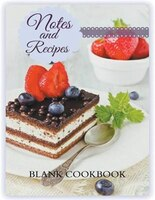 Notes and Recipes: BLANK COOKBOOK: Berry Coffee Cake Cover Design (Jumbo Size)