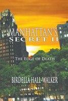 Manhattan's Secret II: The Edge of Death