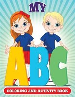 My ABC Coloring And Activity Book