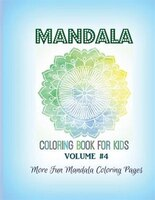 Mandala Coloring Book for Kids: More Fun Mandala Coloring Pages