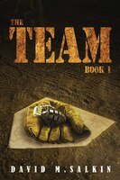 The Team: Book One