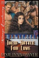 The American Soldier Collection 15: Their Battle for Love (Siren Publishing Menage Everlasting)