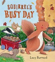 SQUIRRELS BUSY DAY
