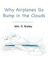 Why Airplanes Go Bump in the Clouds