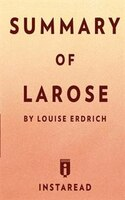Summary of LaRose by Louise Erdrich  Includes Analysis
