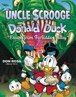 Walt Disney Uncle Scrooge And Donald Duck The Don Rosa Library Vol. 8: Escape From Forbidden Valley