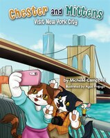 Chester And Mittens Visit New York City