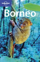 Lonely Planet Borneo 1st Ed.: 1st Edition