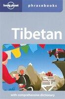 Lonely Planet Tibetan Phrasebook 4th Ed.: 4th Edition