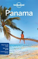Lonely Planet Panama 6th Ed.: 6th Edition