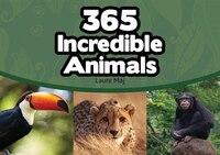 365 Incredible Animals