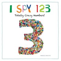 I Spy 123: Totally Crazy Numbers