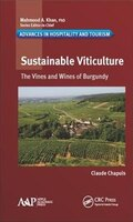 Sustainable Viticulture: The Vines And Wines Of Burgundy