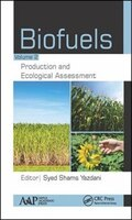 Biofuels- Volume 2: Production And Ecological Assessment