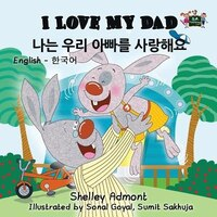 I Love My Dad: English Korean Bilingual Edition