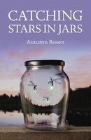 Catching Stars In Jars