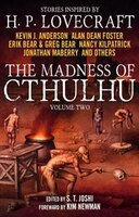 The Madness of Cthulhu Anthology, Volume Two S. T. Joshi Author