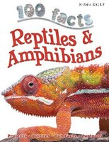 100 FACTS REPTILES & AMPHIB UPDTD