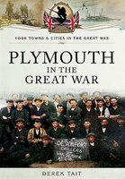 Plymouth In The Great War