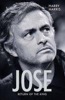 Jose: Return Of The King