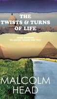 The Twists & Turns Of Life: Some stories to amuse along the way