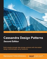 Cassandra Design Patterns - Second Edition